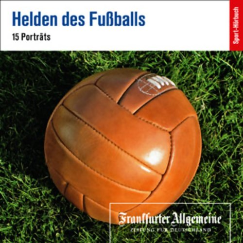 Helden des Fußballs audiobook cover art