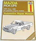 Mazda Pick-ups 1972-90 Automotive Repair Manual