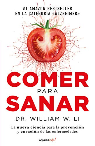 Comer para sanar / Eat to Beat Disease: The New Science of How Your Body Can Heal Itself (Spanish Ed