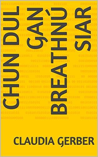 Chun dul gan breathnú siar (Irish Edition)