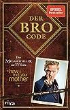 Der Bro Code: Das Buch zur TV-Serie