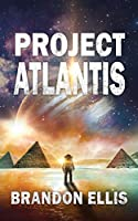 Project Atlantis (The Ascendant Chronicles)