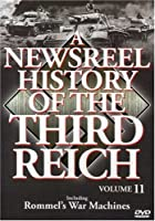 Newsreel History of the Third Reich 11 [DVD] [Import]