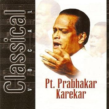 Classical Vocal:  Pt. Prabhakar Karekar (Live At Savai Gandharva Festival, Pune)