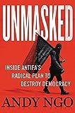 Unmasked: Inside Antifa's Radical Plan to Destroy Democracy