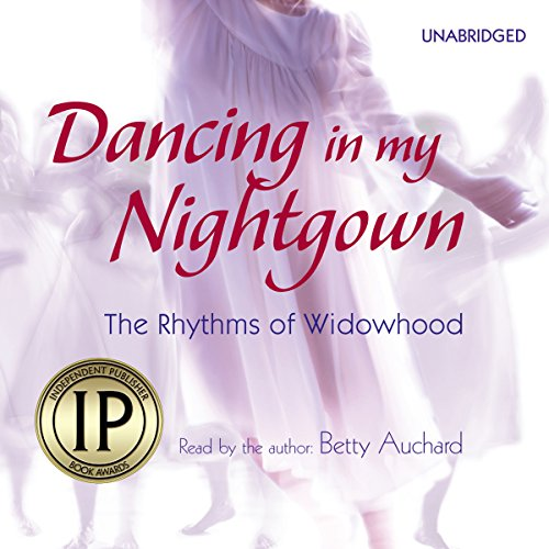 Dancing in My Nightgown audiobook cover art