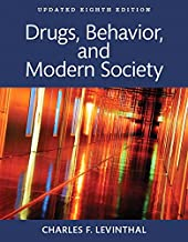 Drugs, Behavior, and Modern Society, Updated Edition -- Books a la Carte (8th Edition)