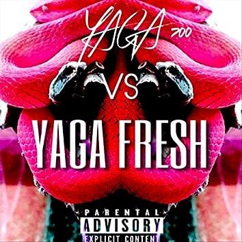 Yaga 700 vs. Yaga Fresh