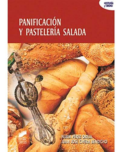 Panificación y pastelería salada: 24 (Hostelería y...