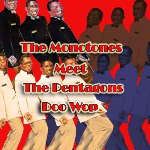 The Monotones & The Pentagons