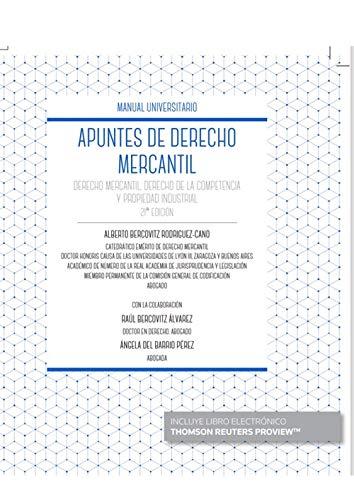 Apuntes de Derecho Mercantil: Derecho Mercantil, Derecho de la Competencia y Propiedad Industrial (Manuales)