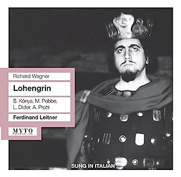 Wagner: Lohengrin (Sung in Italian)