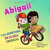 Abigail y la Aventura en la Isla Tropical (Abigail y la bicicleta mágica)