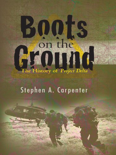 Boots on the Ground: The history of Project Delta (English Edition)