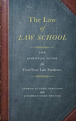 The Law of Law School The Essential Guide for First Year Law Students product image