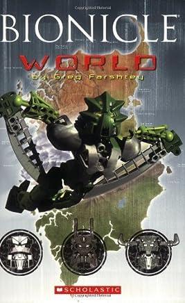 Bionicle World by Greg Farshtey (2007-04-01)