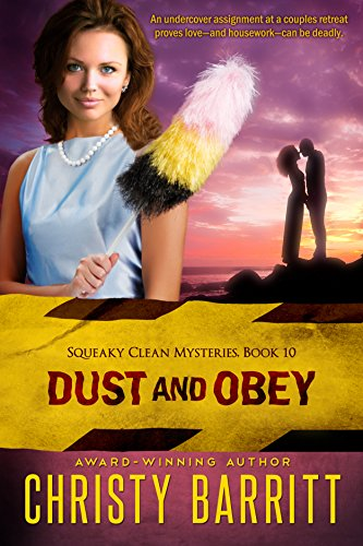 Dust and Obey (Squeaky Clean Mysteries Book 10)