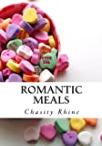 Romantic Meals: Romantic Cooking & Valentine's Day Food
