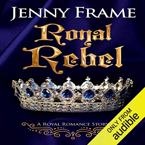 Royal Rebel audiobook cover art