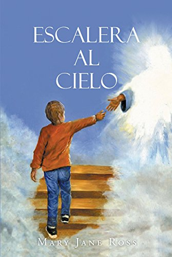 ESCALERA AL CIELO eBook: Ross, Mary Jane: Amazon.es: Tienda Kindle