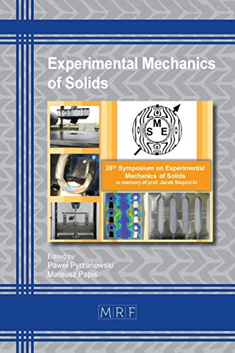 Experimental Mechanics of Solids (Materials Research Proceedings, Band 12)