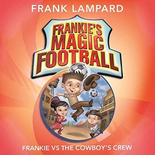Frankie vs the Cowboy's Crew audiobook cover art