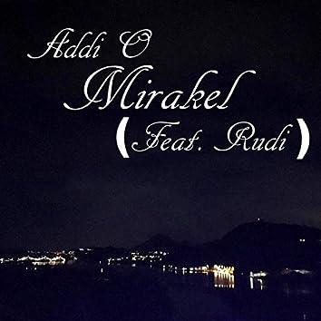 Mirakel (feat. Rudi)