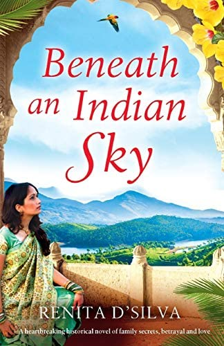 Beneath an Indian Sky A heartbreaking historical novel of family secrets betrayal and love product image