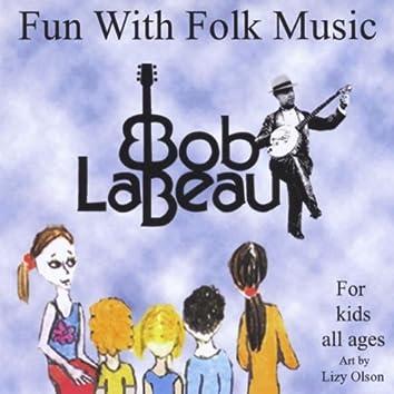 Fun With Folk Music
