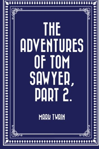 W85ok Free Download The Adventures Of Tom Sawyer Part 2 By
