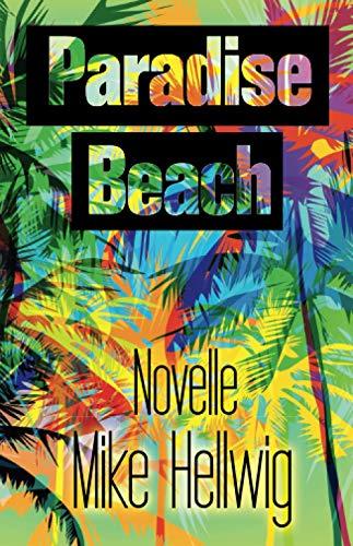 Paradise Beach: Novelle