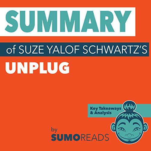 Summary of Suze Yalof Schwartz's Unplug cover art