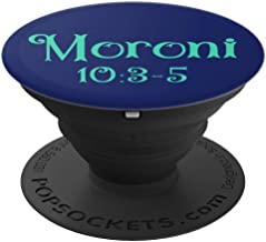 Moroni 10:3-5, Book of Mormon Verse Phone Grip - PopSockets Grip and Stand for Phones and Tablets
