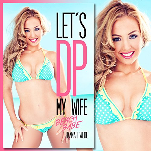 Let's DP My Wife: Beach Babe audiobook cover art