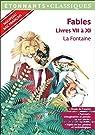 Fables. Livres VII à XI par La Fontaine