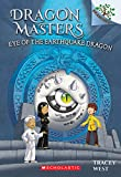 Eye of the Earthquake Dragon: A Branches Book (Dragon Masters #13) (13)