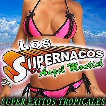 Super Exitos Tropicales