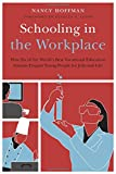 Schooling in the Workplace: How Six of the World's Best Vocational Education Systems Prepare Young People for...