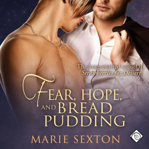 Fear, Hope, and Bread Pudding audiobook cover art