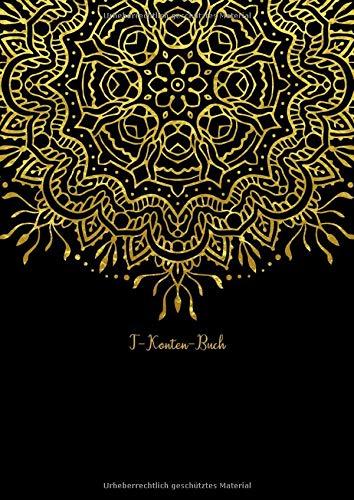 T-Konten-Buch: T-Konten-Block im Buchformat A4, 100 Seiten mit je 8 T-Konten plus Platz für Notizen Mandala Muster