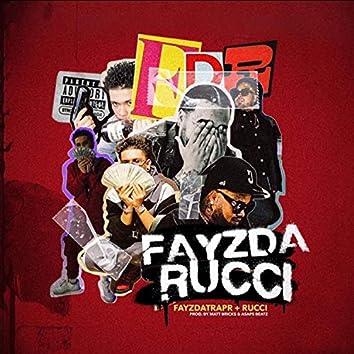 FayzDaRucci (feat. Rucci)