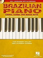 Brazilian Piano - Choro, Samba Und Bossa Nova Piano+CD