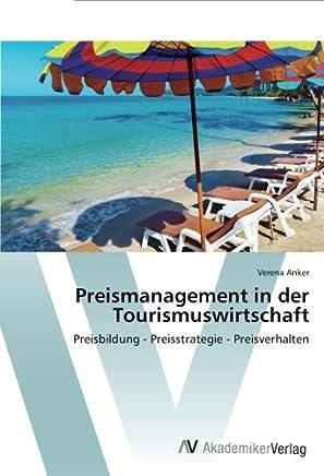 Preismanagement in Der Tourismuswirtschaft