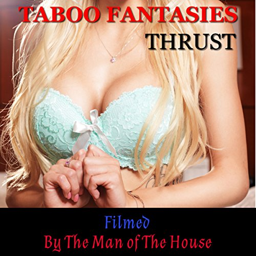 Taboo Fantasies: Filmed by the Man of the House cover art