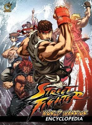 [(Street Fighter: World Warrior Encyclopedia)] [By (artist) Alvin Lee ] published on (February, 2015)