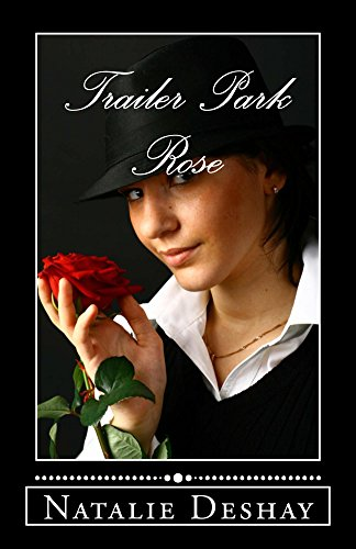 Trailer Park Rose: The Sissy Panty Thief (English Edition)