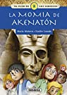 La momia de Akenatón par Mañeru Cámara