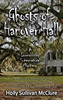 Ghosts of Hanover Hall (Low Country Mystery)