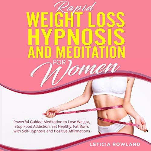 Rapid Weight Loss Hypnosis and Meditation for Women cover art
