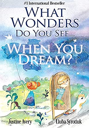 What Wonders Do You See... When You Dream?